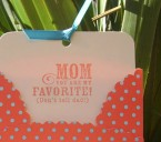 Mother's Day Card – You are My Favorite